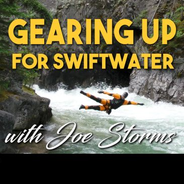 Gearing Up for Swiftwater
