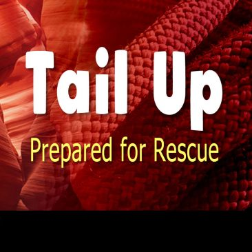 Tail Up – Prepared for Rescue