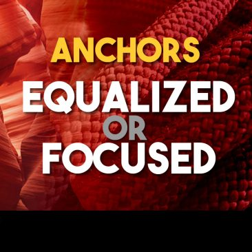 Anchors: Equalized vs Focused
