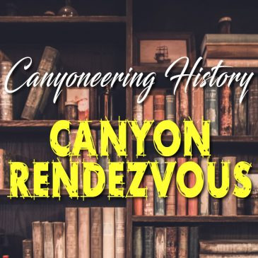 Canyon Rendezvous