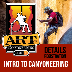 ART of Canyoneering, Level 1